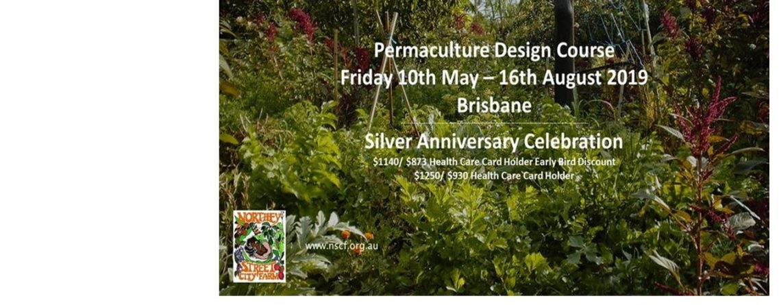May 2019 Permaculture Design Course at Northey Street City Farm